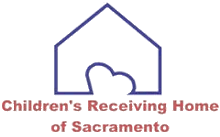 Childrens Receiving Home of Sacramento